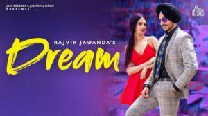 Dream Lyrics – Rajvir Jawanda   Mix Singh