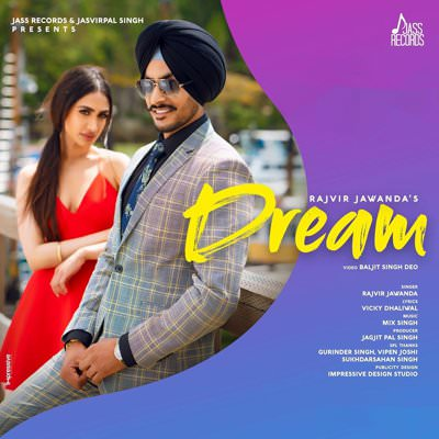 Dream song lyrics Rajvir Jawanda Mix Singh