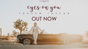 Eyes On You Lyrics – Tarsem Jassar | Punjabi Song