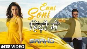 "Enni Soni Hindi Song Lyrics | (From ""Saaho"")"