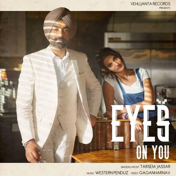 Eyes on You Tarsem Jassar lyrics