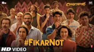 "Fikar Not Lyrics – (From ""Chhichhore"") 
