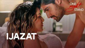 Ijazat Lyrics Translation | One Night Stand | by Arijit Singh