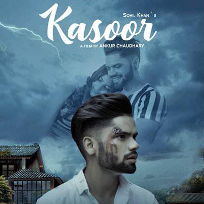 Kasoor lyrics Sohil Khan