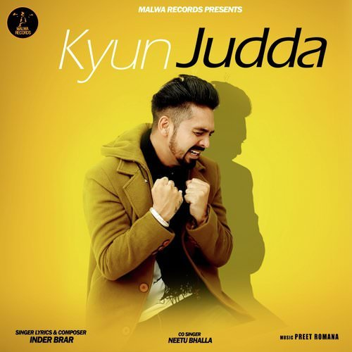 Kyun Judda by Inder Brar featuring Neetu Bhalla lyrics