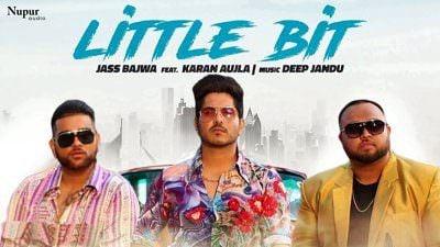 Little Bit Lyrics – Jass Bajwa Feat. Karan Aujla