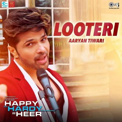 Looteri Official Song Happy Hardy And Heer lyrics Himesh Reshammiya