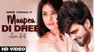 Maapea Di Dhee Inder Chahal