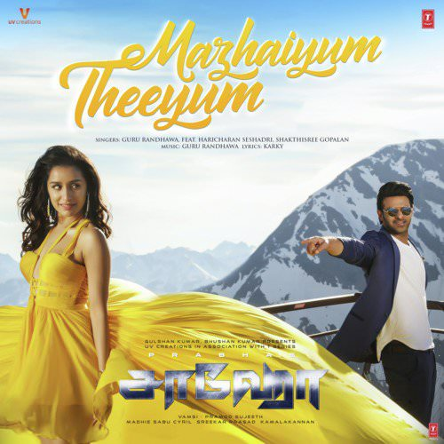 Mazhaiyum Theeyum song lyrics Saaho