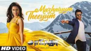 "Mazhaiyum Theeyum Lyrics | (From ""Saaho"") 
