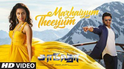 Mazhaiyum Theeyum tamil song lyrics Saaho