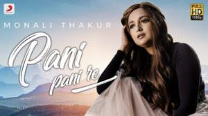Pani Pani Re Lyrics (Hindi) – Monali Thakur | Cover Version | Maachis