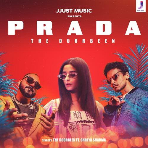 Prada lyrics by The Doorbeen featuring Shreya Sharma