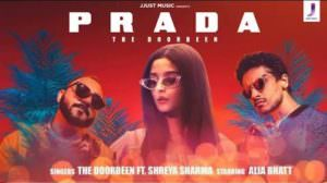 Prada Lyrics – The Doorbeen feat. Shreya Sharma