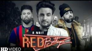 R Nait – Red Battiyan Lyrics Ft. Sunny Malton