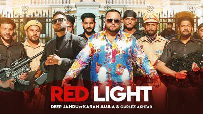 Red Light Lyrics – Deep Jandu Feat. Karan Aujla I Gurlez Akhtar
