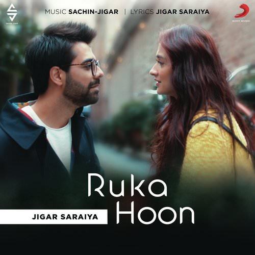 Ruka Hoon lyrics by Jigar Saraiya