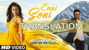 Saaho Enni Soni Song translation