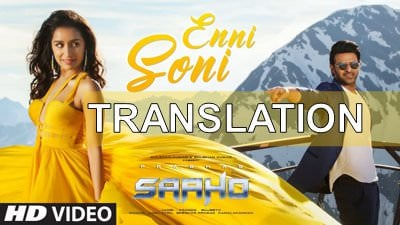 Enni Soni Lyrics with Translation | Saaho | Guru Randhawa | Tulsi Kumar
