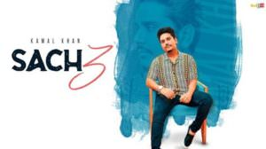 Sach 3 Lyrics – Kamal Khan Ft. Jatinder Jeetu
