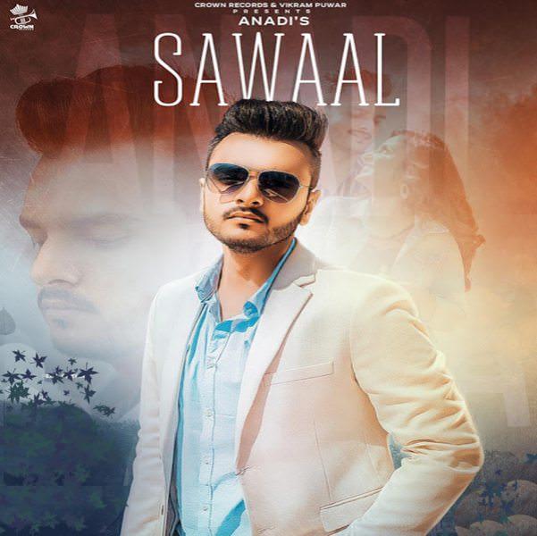 Sawaal Ft. Gold Boy Anadi Mishra lyrics