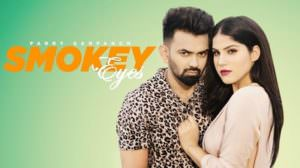 Smokey Eyes Lyrics – Parry Sarpanch