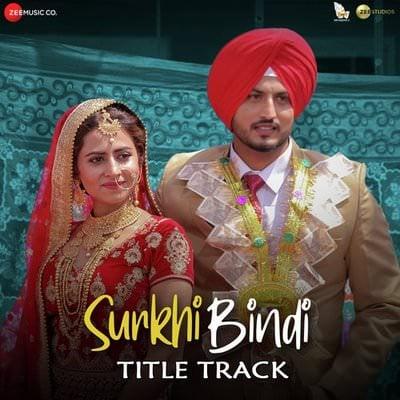 Surkhi Bindi Title Track lyrics Gurnam Bhullar