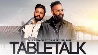 Tabletalk Lyrics – Gur J Bhatti & Dilpreet Dhillon