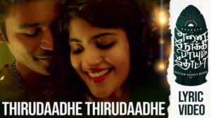 Thirudaadhe Thirudaadhe Lyrics – Enai Noki Paayum Thota