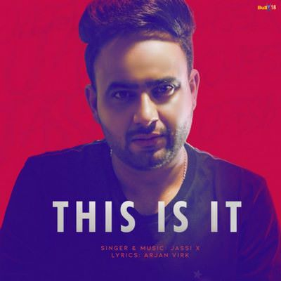 This Is It Jassi X lyrics