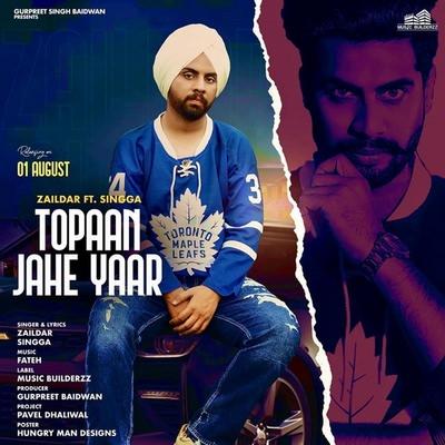 Topaan Jeha Yaar (30 Bor 30 Kartoos) Singga & Zaildar lyrics