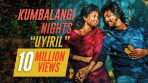 Uyiril Thodum Lyrics [Meaning in English]   Kumbalangi Nights