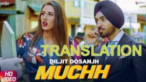 muchh song translation diljit dosanjh