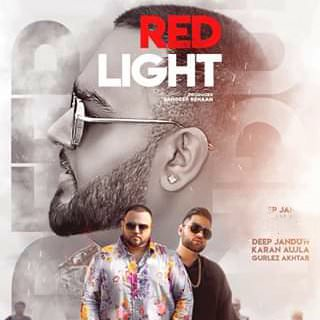 red light karan aujla deep jandu song lyrics