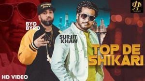 Top De Shikari Lyrics – Surjit Khan | Byg Byrd