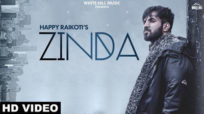 Zinda Lyrics | Happy Raikoti | Punjabi Song | Goldboy
