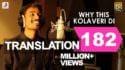 3 - Why This Kolaveri Di translation