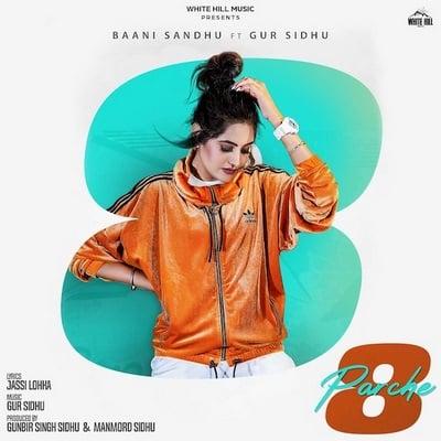 8 Parche (feat. Gur Sidhu) baani sandhu lyrics