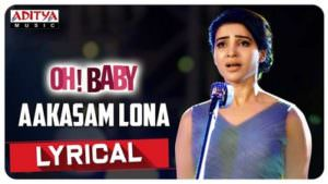 Aakasam Lona Lyrical Oh Baby Songs translation
