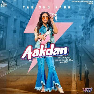 Aakdan Tanishq Kaur lyrics