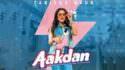 Aakdan song lyrics Tanishq Kaur