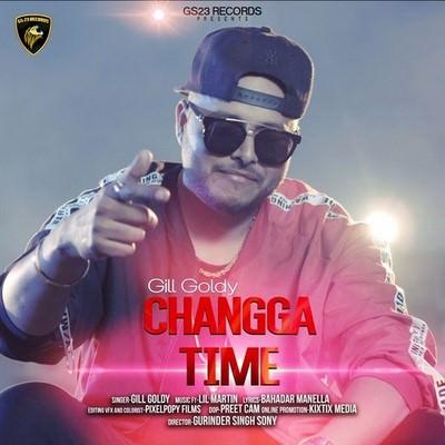 Changa Time Gill Goldy lyrics