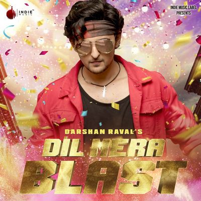 Dil Mera Blast lyrics translation Darshan Raval