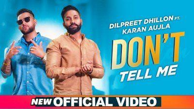 Don't Tell Me Lyrics –  Dilpreet Dhillon | Karan Aujla | Gurlez Akhtar