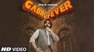 Gabru Fever Lyrics – Upkar Sandhu | Gupz Sehra
