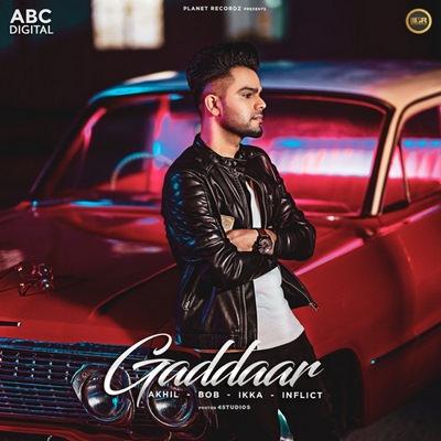 Gaddaar (feat. Ikka) akhil lyrics gaddar