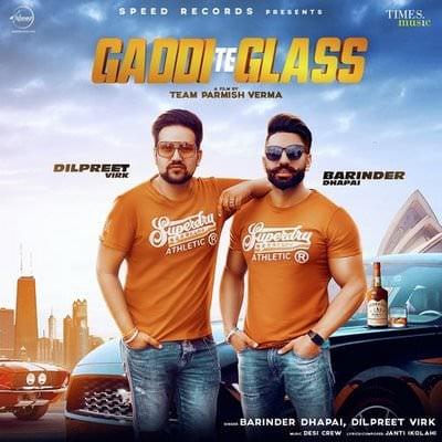 Gaddi Te Glass Barinder Dhapai & Dilpreet Virk lyrics