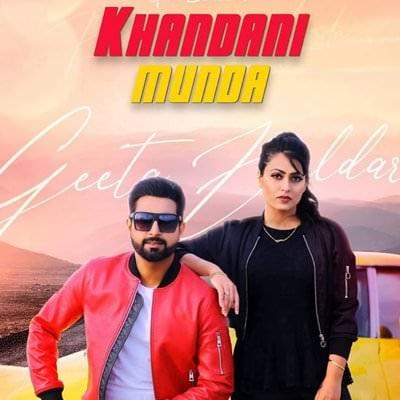 Geeta Zaildar khandani munda lyrics