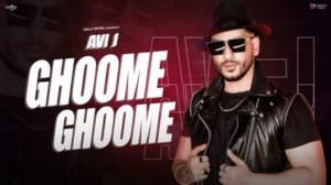 Ghoome Ghoome Lyrics – Avi J | Muzik Amy