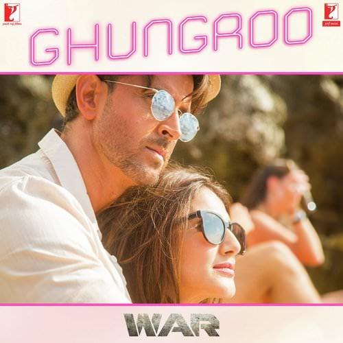 Ghungroo (From War) lyrics translation